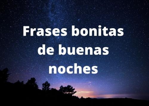 Frases Bonitas De Buenas Noches Para Desear A Alguien Especial Buenas Noches